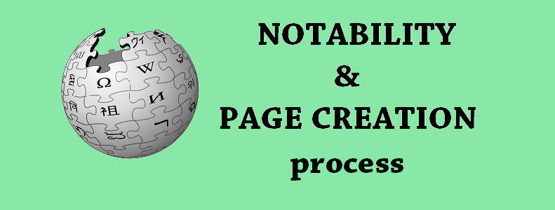 wikipedia notability and page creation process
