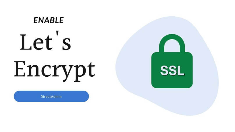 enable let's encrypt ssl in directadmin
