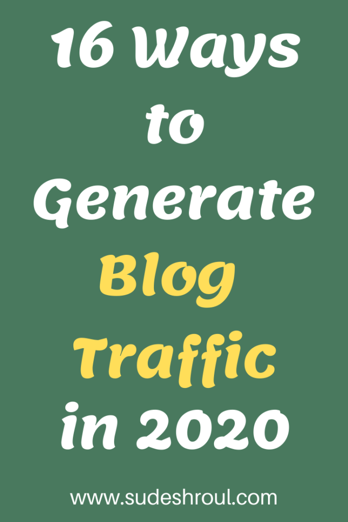 16 ways to generate more blog traffic in 2020