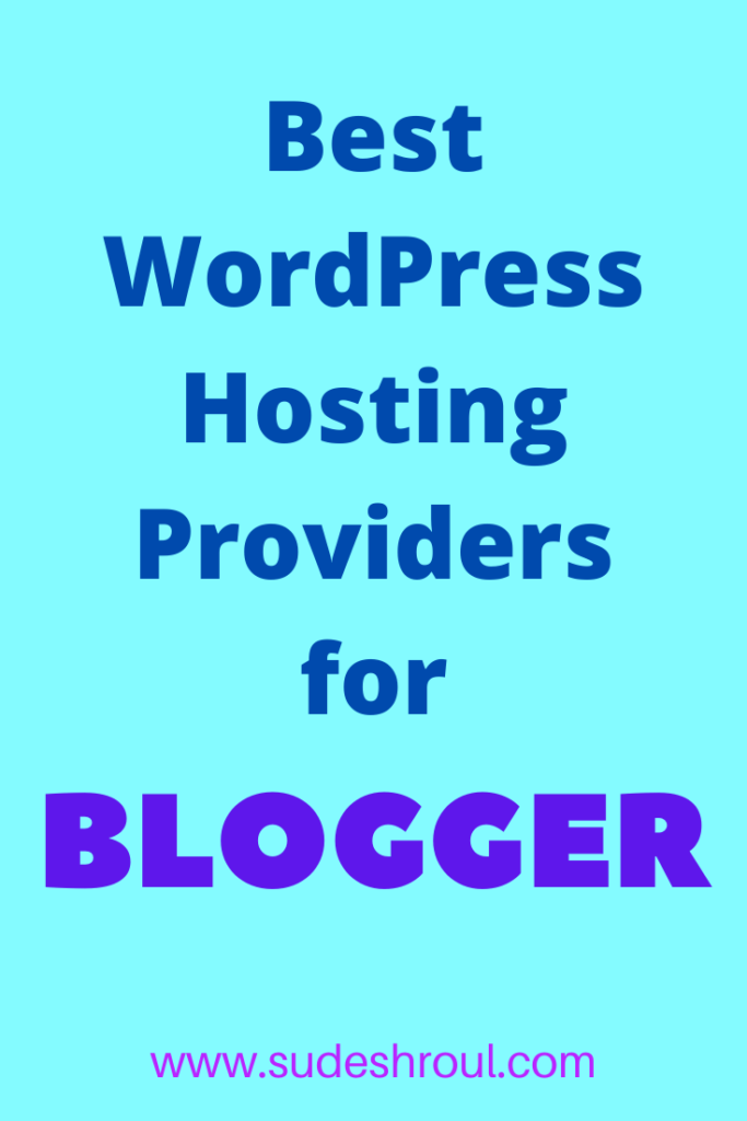 best WordPress hosting providers for blogger