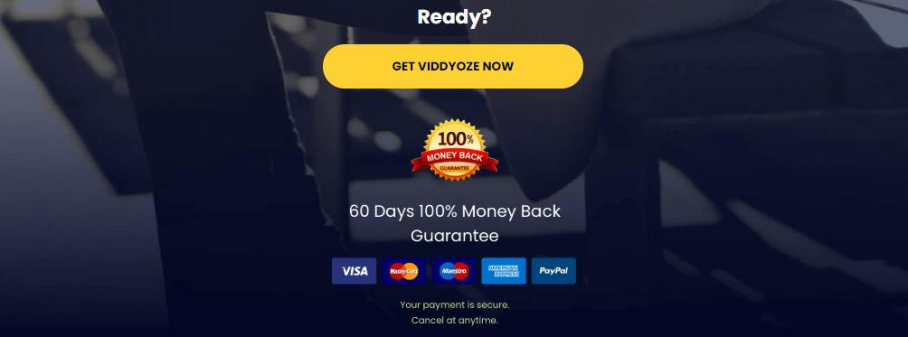 get viddyoze now