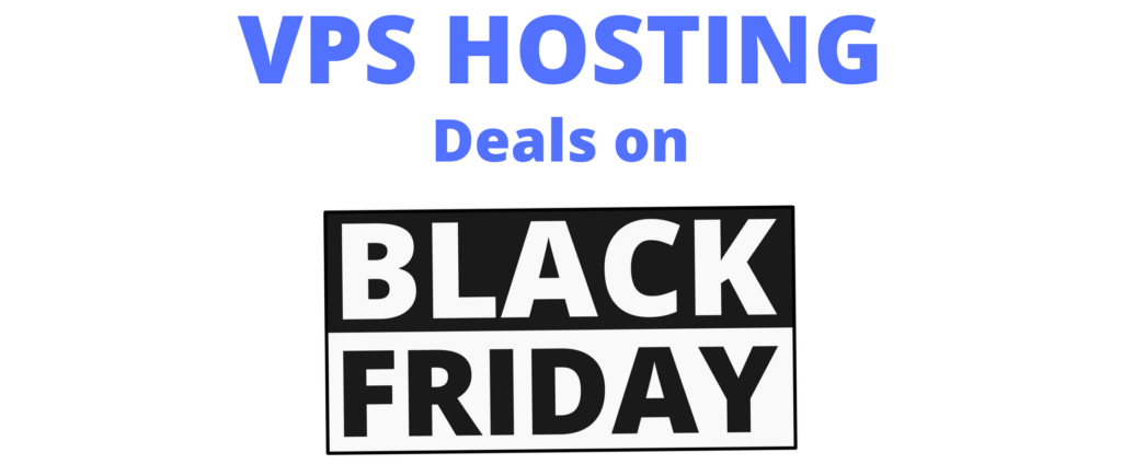 best vps hosting deals on black friday 2020