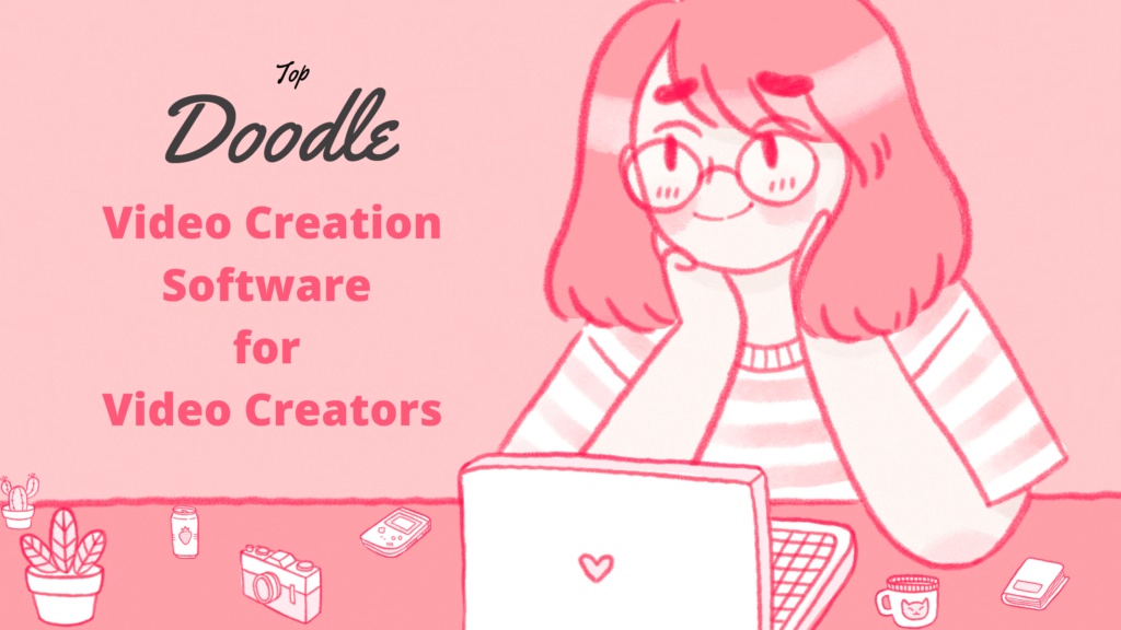 Doodle Video Creation Software
