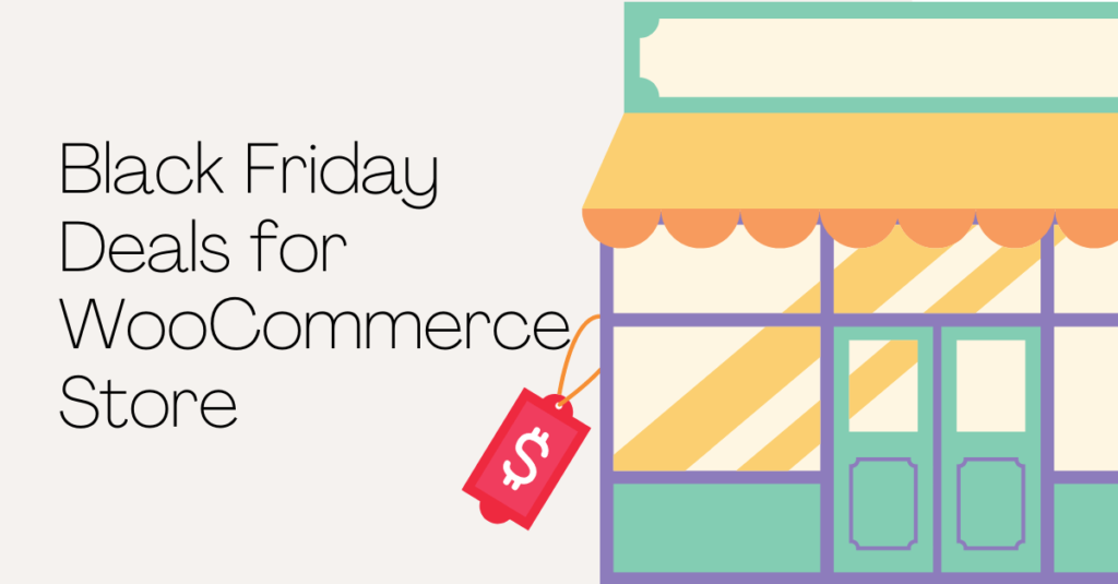 Black Friday deals for woocommerce store