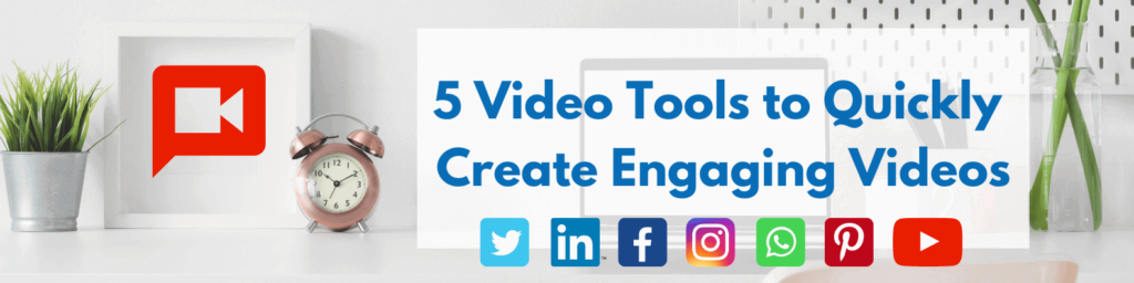 video tools for social media marketers